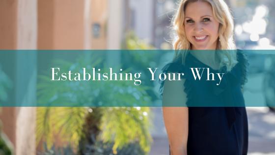 Establishing Your Why