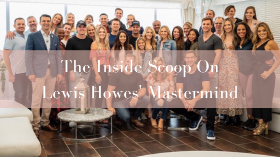 The Inside Scoop On Lewis Howes' Mastermind