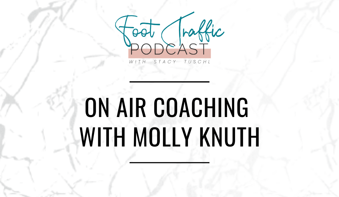 ON AIR COACHING WITH MOLLY KNUTH