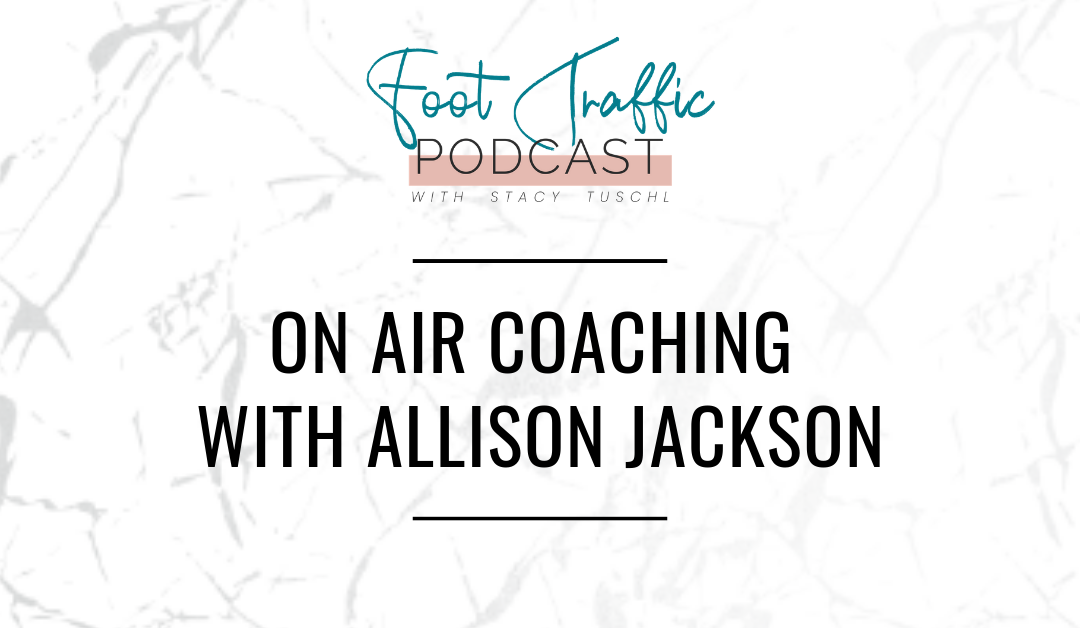 ON AIR COACHING WITH ALLISON JACKSON