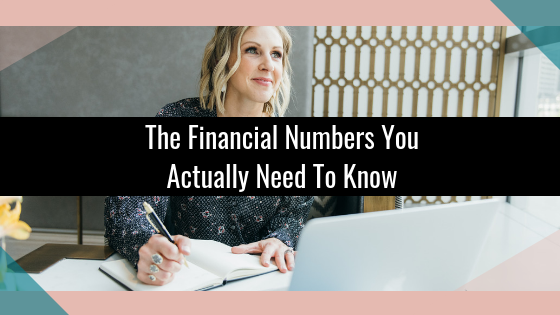 The Financial Numbers You Actually Need To Know