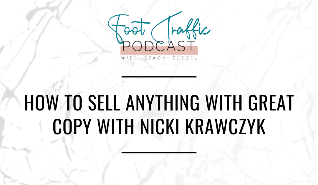 HOW TO SELL ANYTHING WITH GREAT COPY WITH NICKI KRAWCZYK