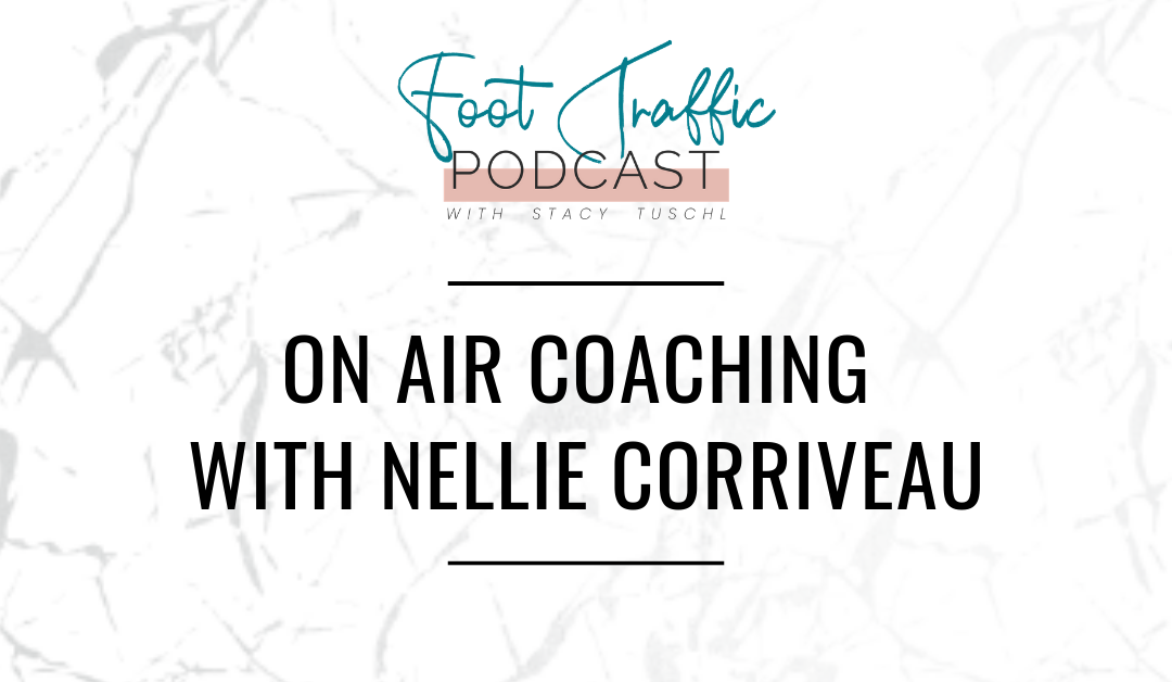 ON AIR COACHING WITH NELLIE CORRIVEAU