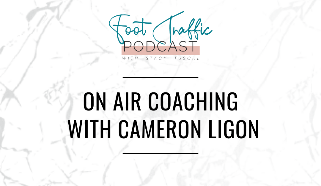 ON AIR COACHING WITH CAMERON LIGON