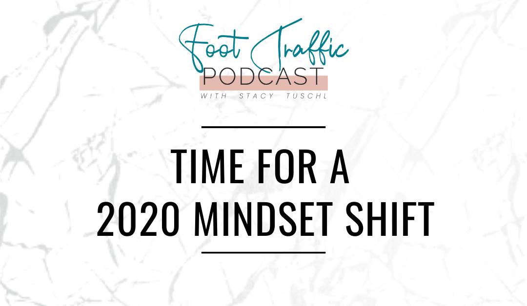 Time for a 2020 Mindset Shift