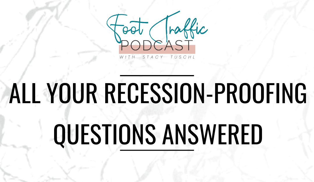 All Your Recession-Proofing Questions Answered