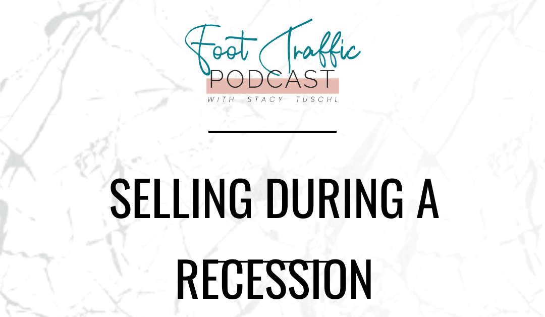 Selling During A Recession