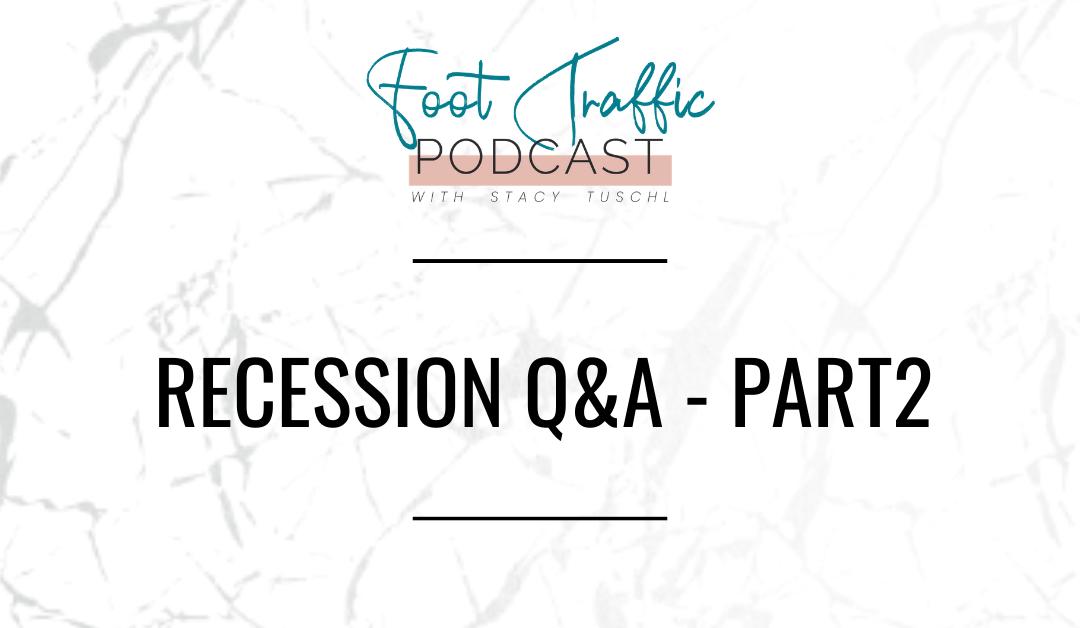 Recession Q&A – Part 2