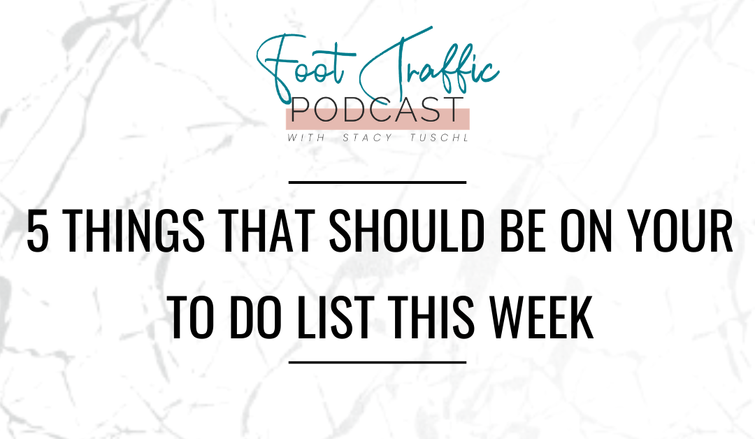 5 Things That Should Be On Your To Do List THIS Week