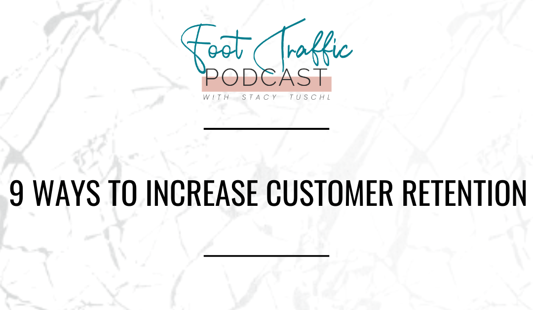 9 Ways To Increase Customer Retention