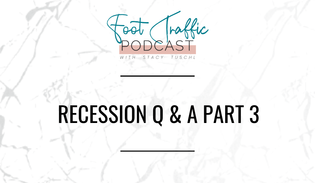 Recession Q & A Part 3