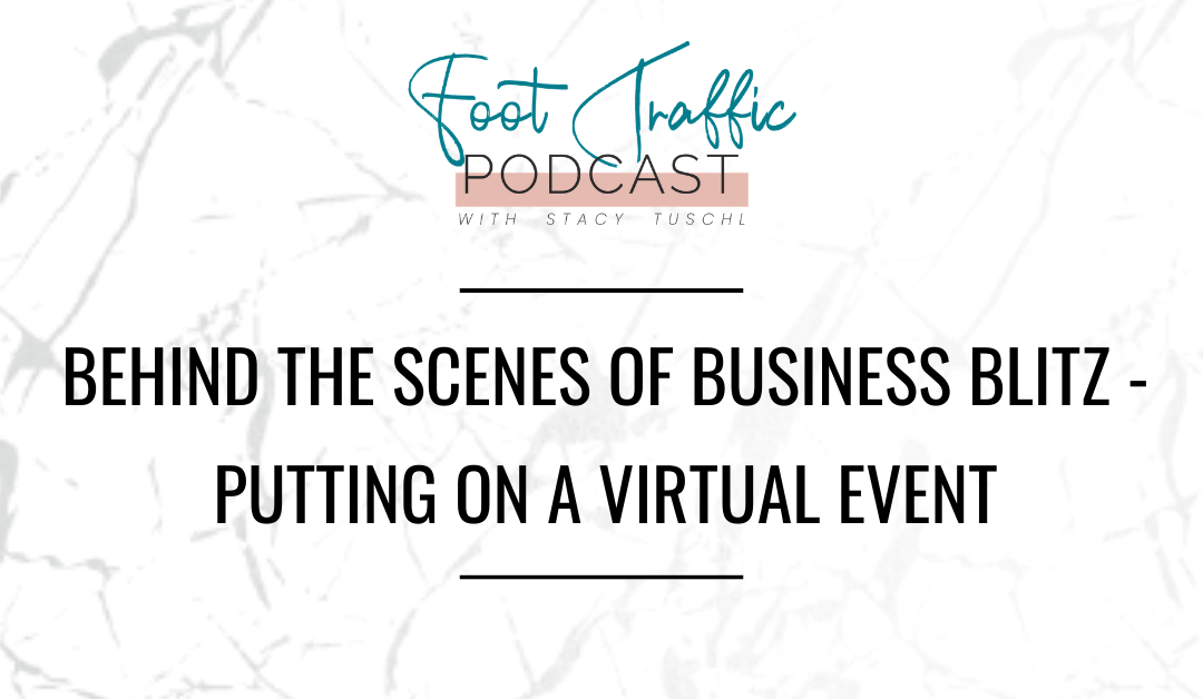 Behind The Scenes Of Business Blitz – Putting On A Virtual Event