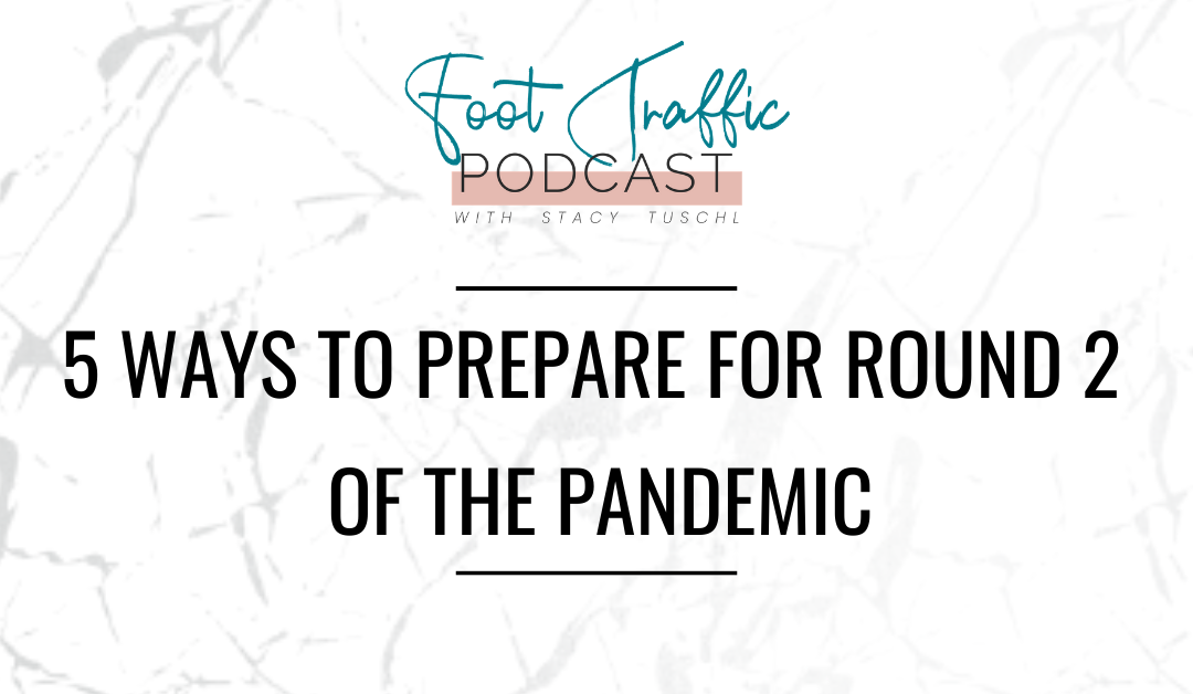 5 Ways To Prepare For Round 2 Of The Pandemic
