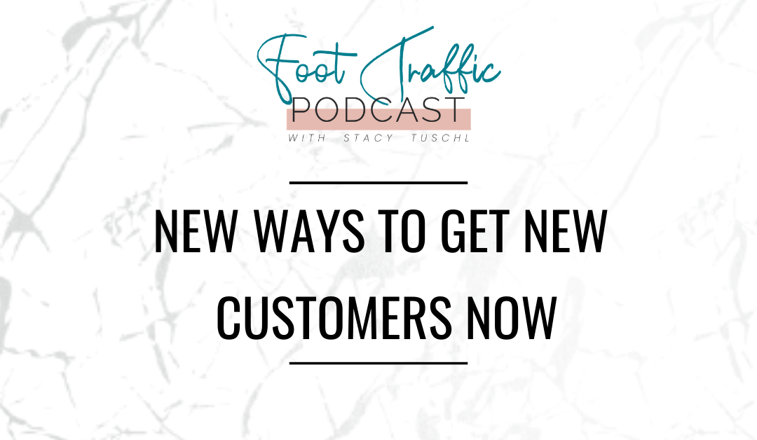New Ways To Get New Customers Now