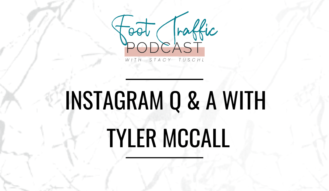 Instagram Q & A with Tyler McCall