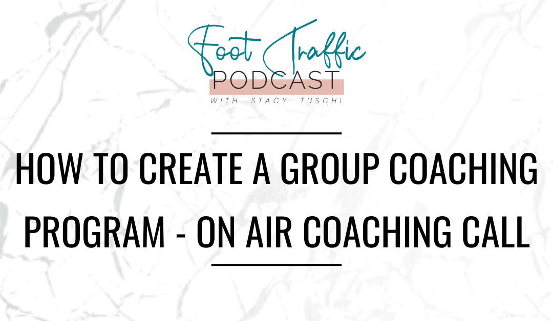 How to Create a Group Coaching Program – On Air Coaching Call