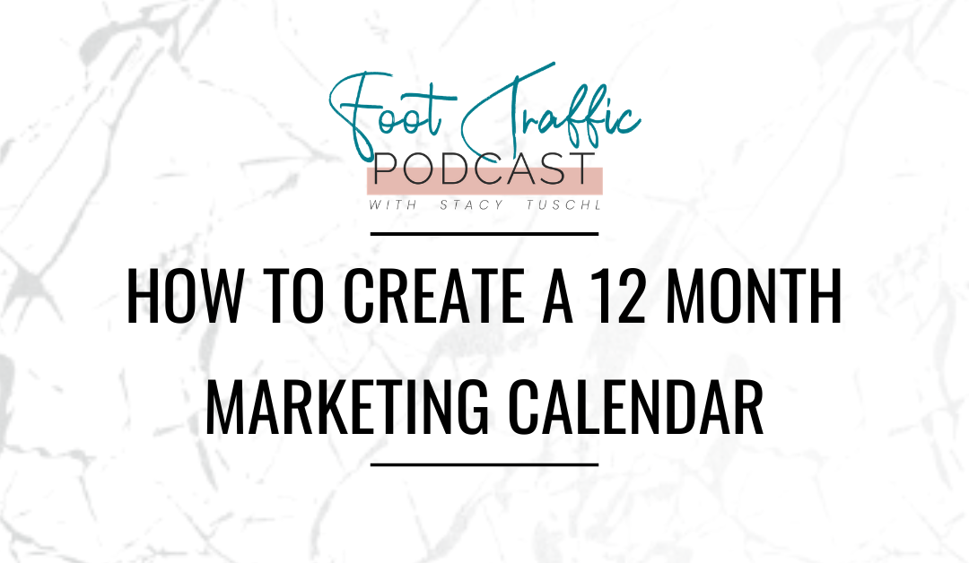 How to Create a 12 Month Marketing Calendar