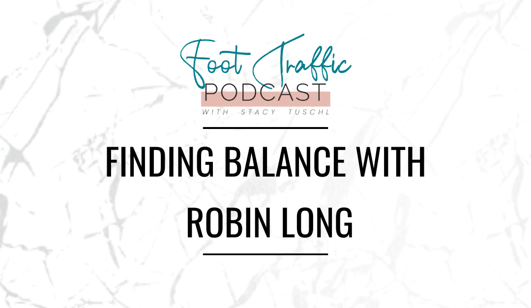 Finding Balance with Robin Long