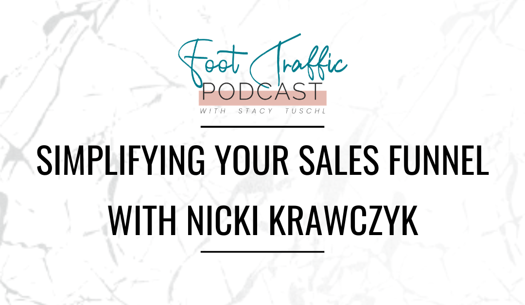 Simplifying your Sales Funnel with Nicki Krawczyk
