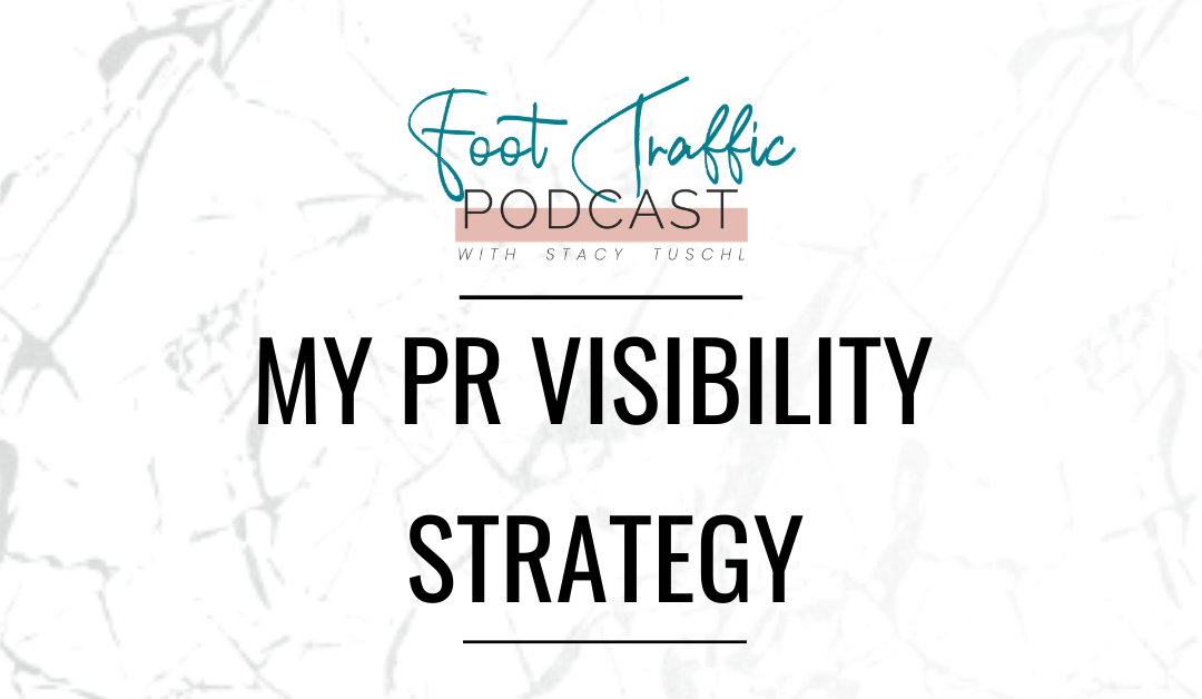 My PR Visibility Strategy