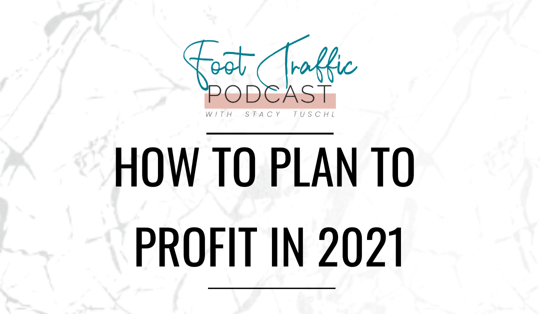 How to Plan to Profit in 2021