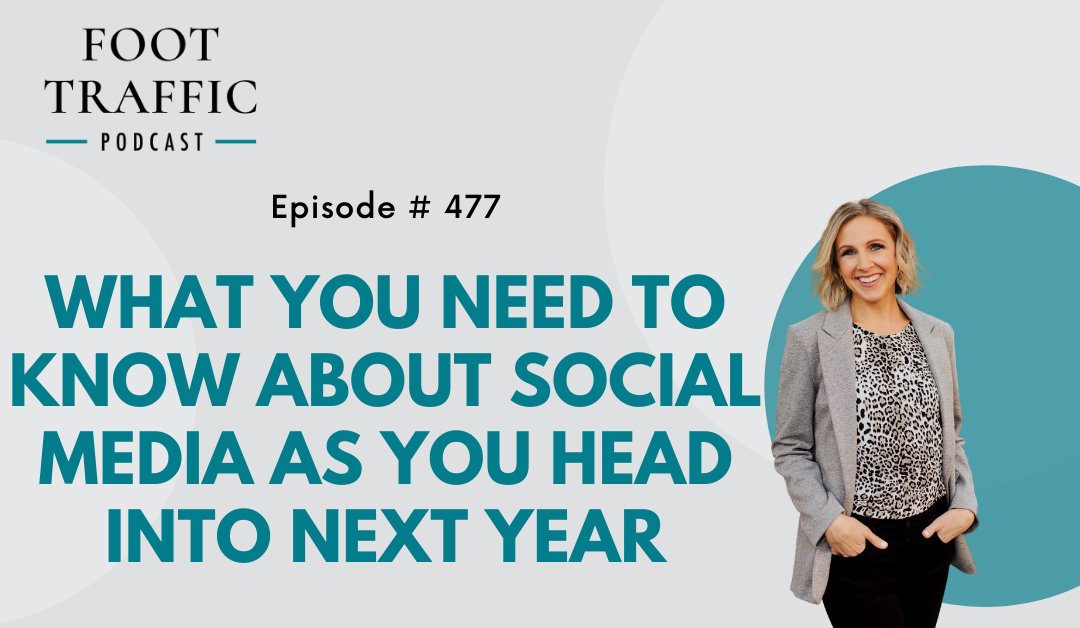 What You Need to Know About Social Media as You Head Into Next Year