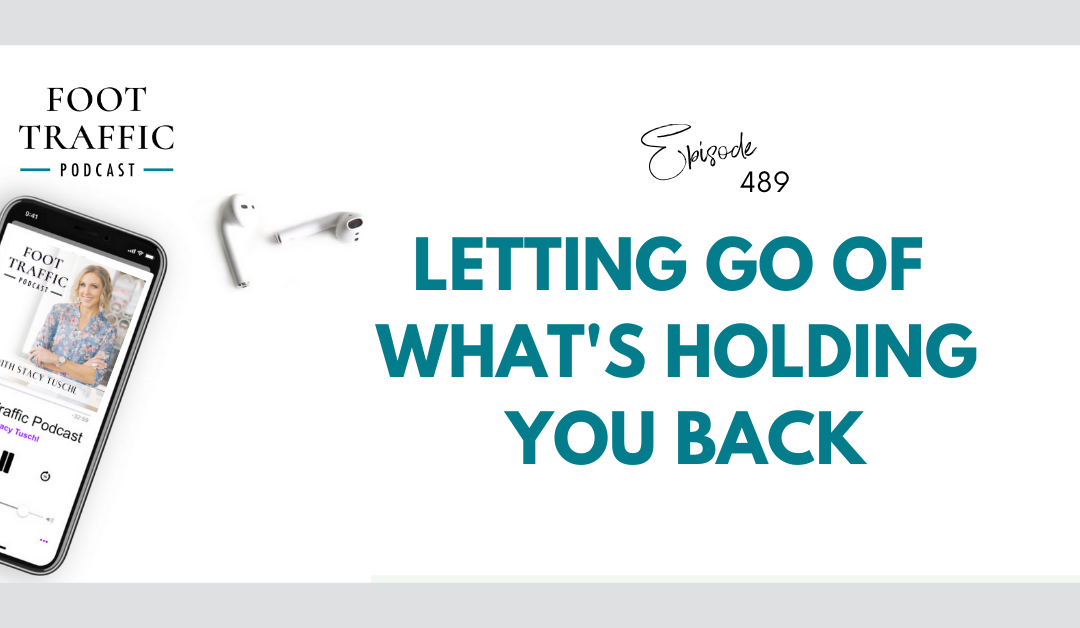 Letting Go of What's Holding You Back