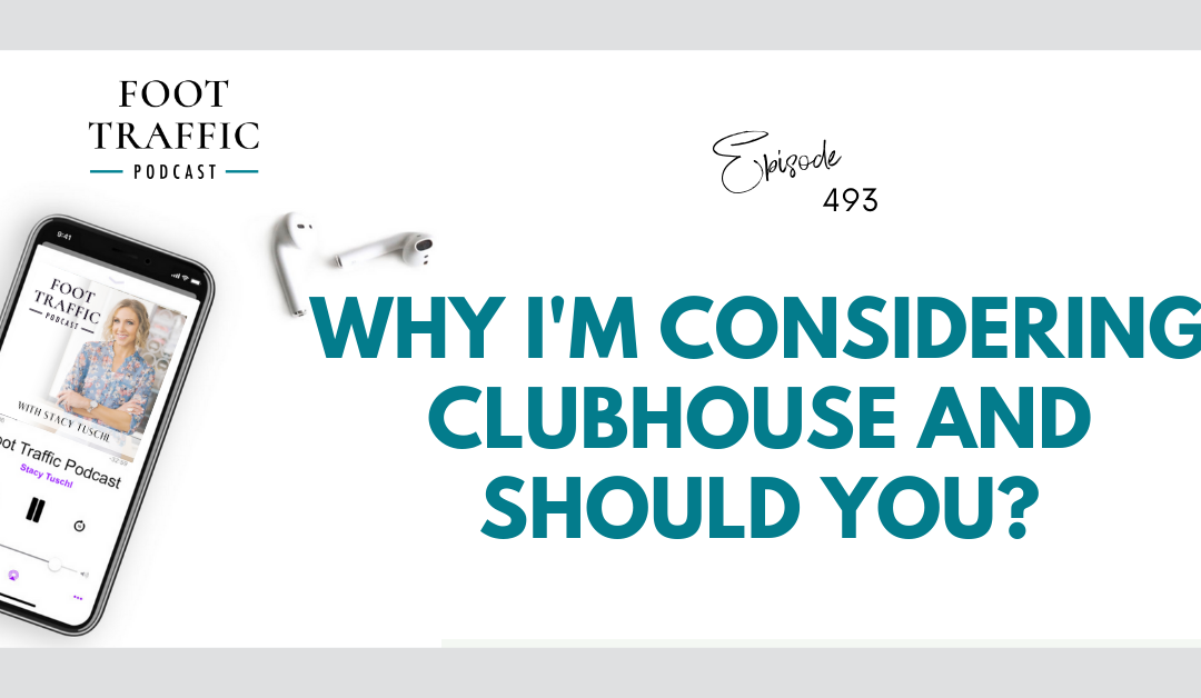 Why I'm Considering Clubhouse and Should You?