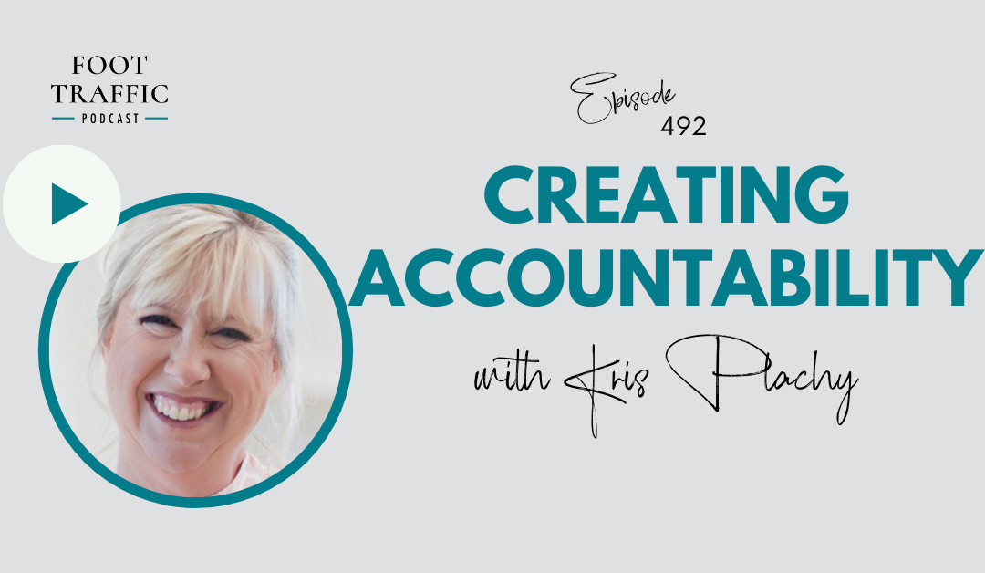 Creating Accountability With Kris Plachy
