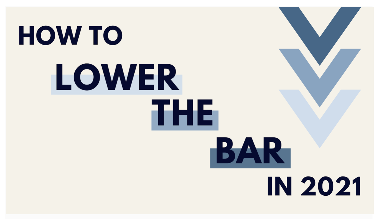 How To Lower The Bar in 2021