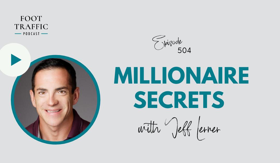 Millionaire Secrets with Jeff Lerner