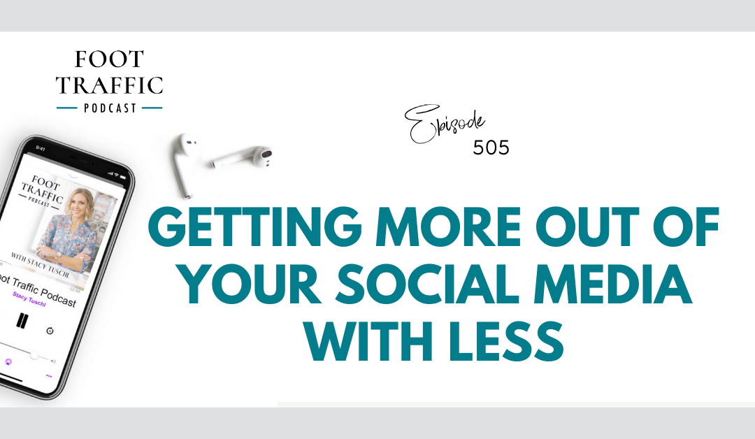 Getting More Out Of Your Social Media With Less