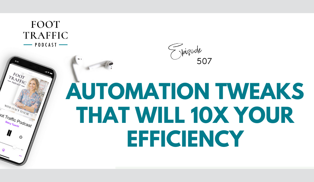 Automation Tweaks that Will 10x Your Efficiency