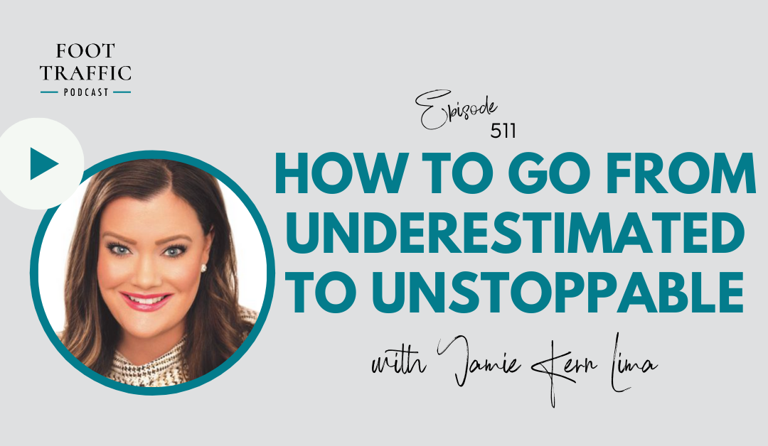 How To Go From Underestimated to Unstoppable with Jamie Kern Lima