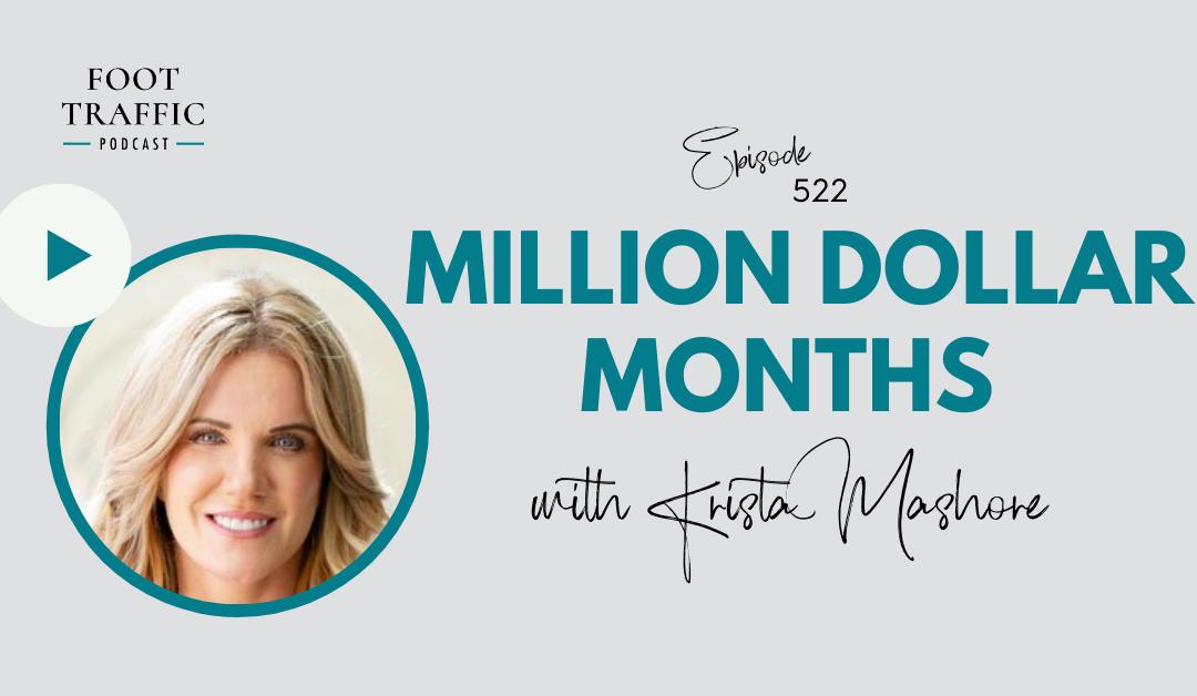 Million Dollar Months with Krista Mashore