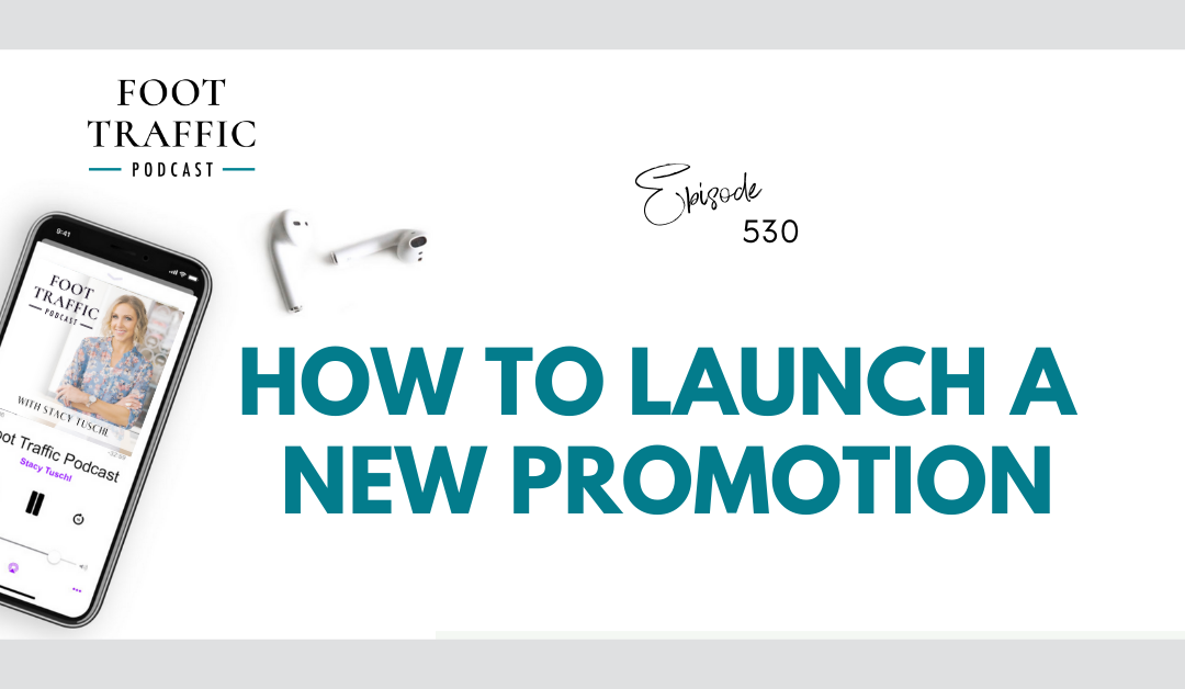 How to Launch a New Promotion