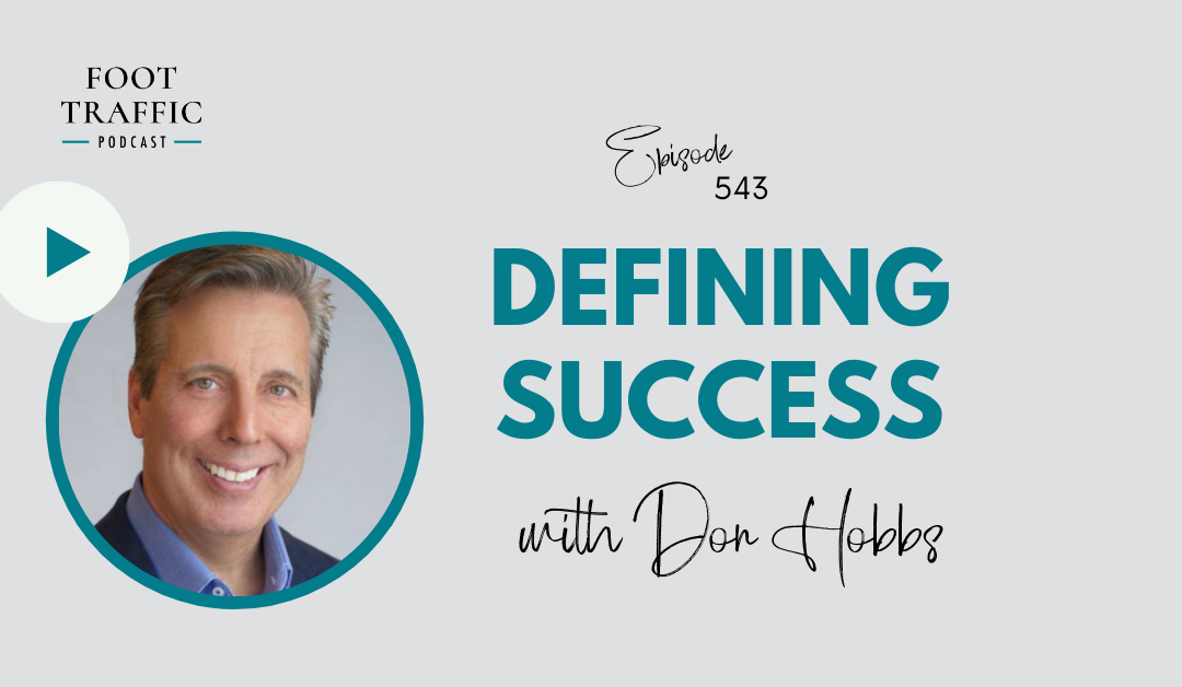 Defining Success with Don Hobbs