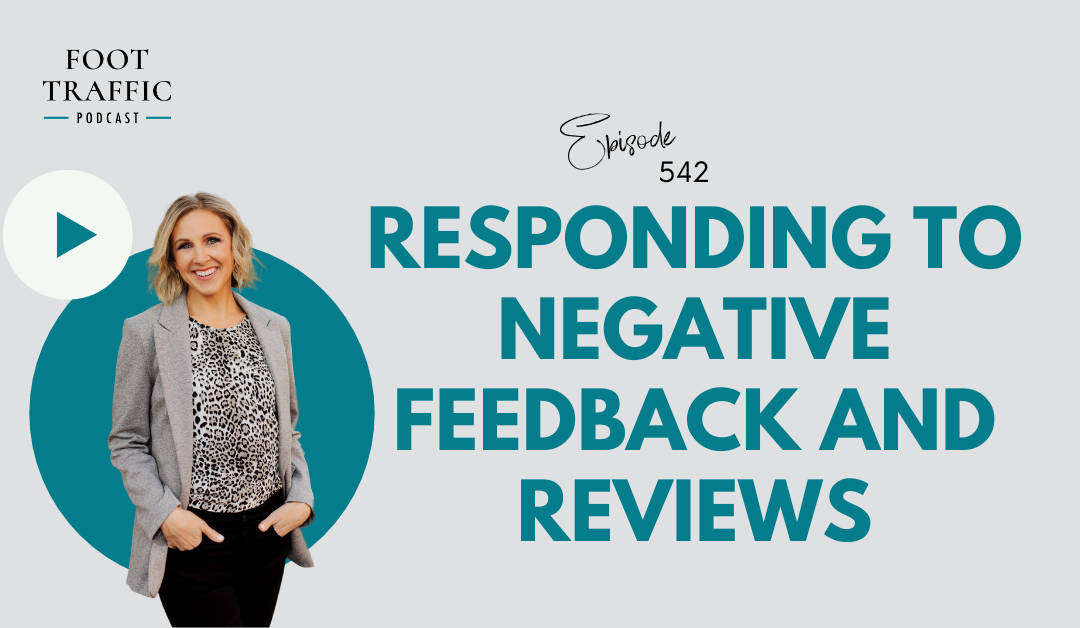 Responding to Negative Feedback and Reviews