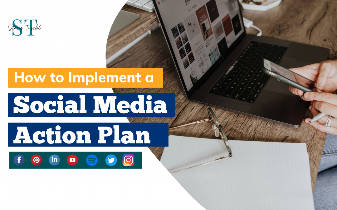 How to Implement a Social Media Action Plan