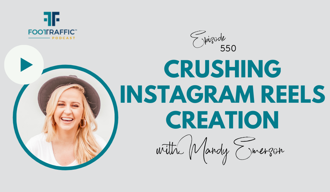 Crushing Instagram Reels Creation With Mandy Emerson