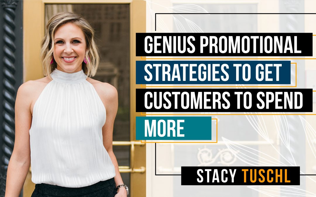 Genius Promotional Strategies To Get Customers to Spend More