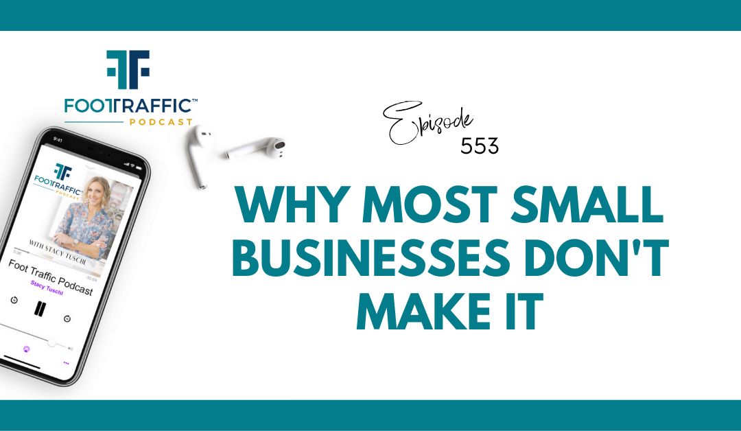 Why Most Small Business Don't Make It