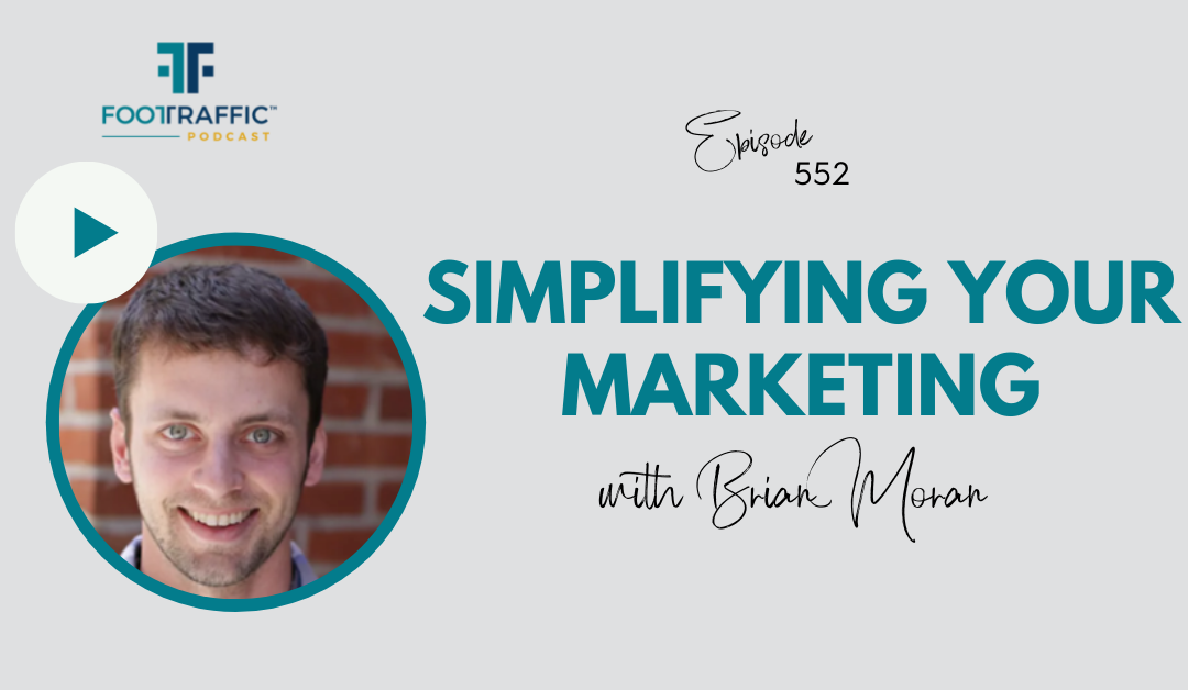 Simplifying Your Marketing with Brian Moran of SamCart