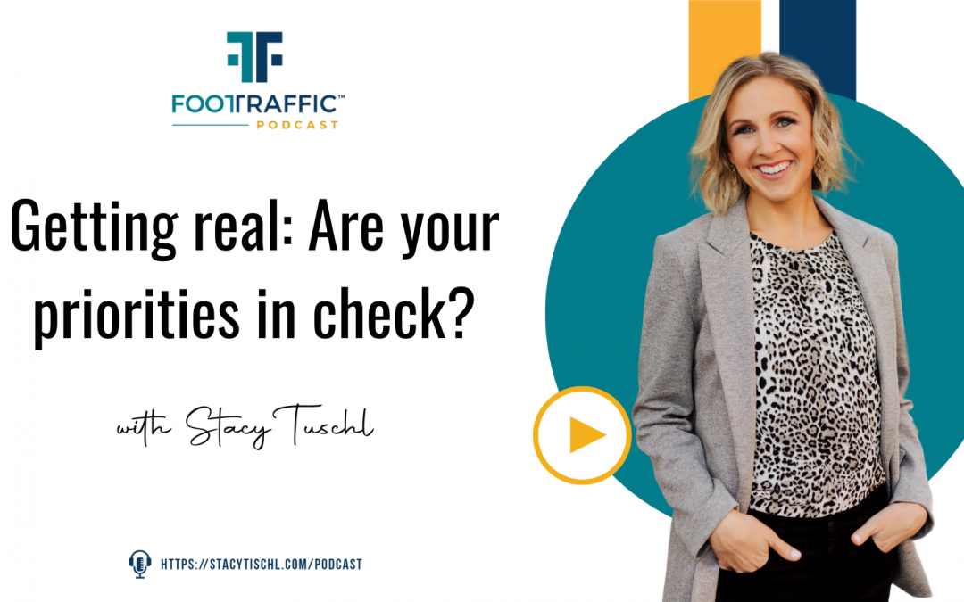 Getting real: Are your priorities in check?