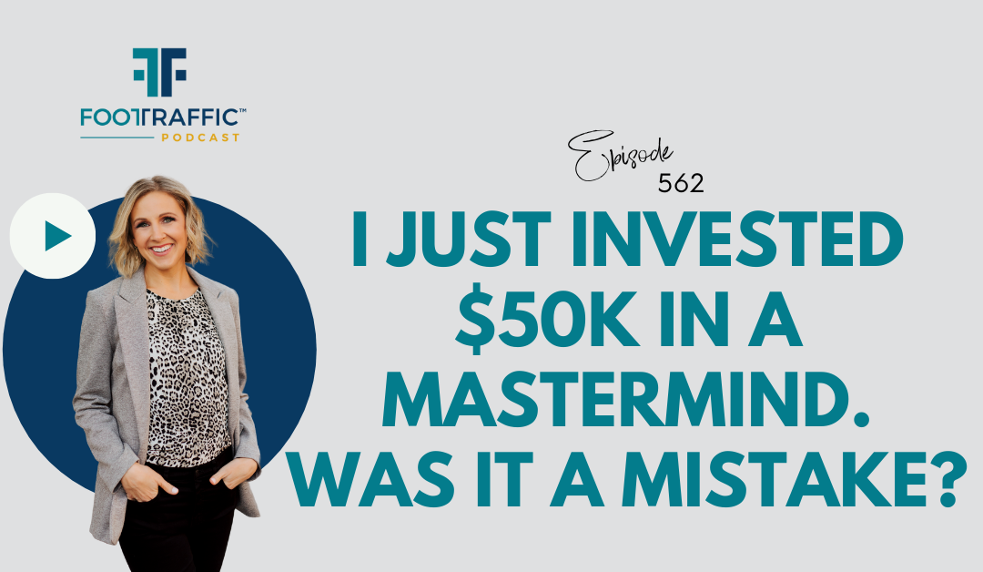 I Just Invested $50k in a Mastermind. Was it a Mistake?