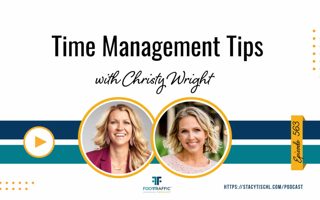 Time Management Tips with Christy Wright